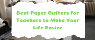Best Paper Cutters for Teachers