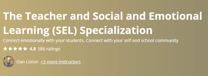 The Teacher and Social and Emotional Learning (SEL) Specialization