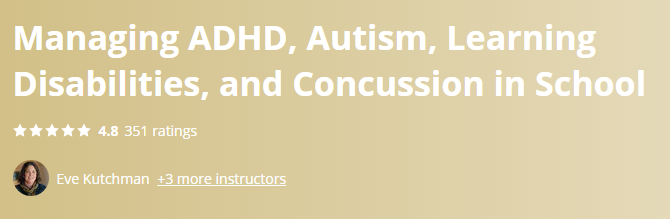Managing ADHD, Autism, Learning Disabilities, and Concussion in School
