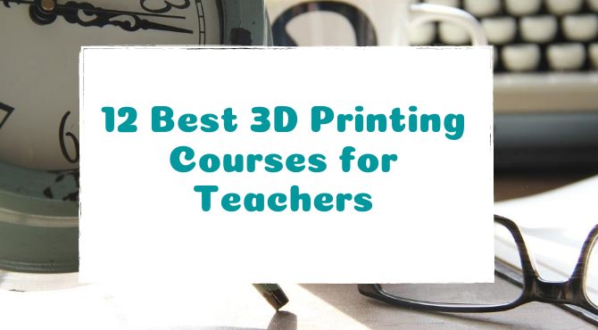 best-3d-printing-courses